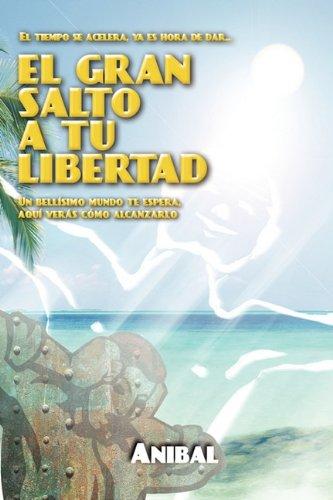 El Gran Salto a Tu Libertad 9780983193203