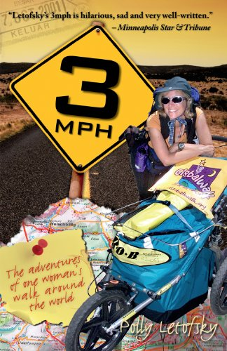 3mph: The Adventures of One Woman's Walk Around the World 9780983208501