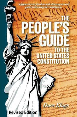 The People's Guide to the United States Constitution, Revised Edition 9780983215202