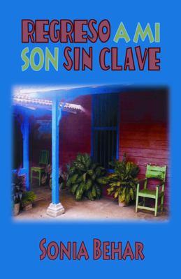 Regreso A Mi Son Sin Clave 9780983245902