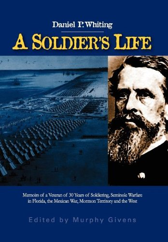 A Soldier's Life 9780983256519