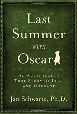 Last Summer with Oscar 9780983260127