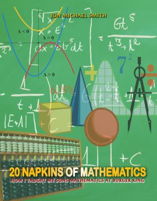 20 Napkins of Mathematics 9780983281993