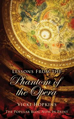 Lessons from the Phantom of the Opera 9780983295952