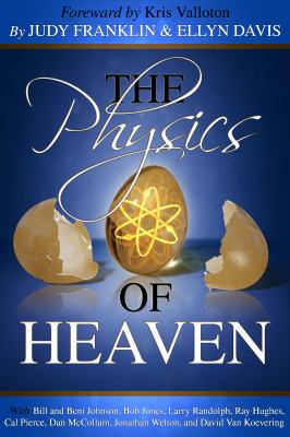 The Physics of Heaven 9780983309727