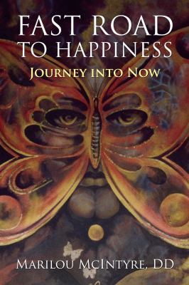 Fast Road to Happiness 9780983365082