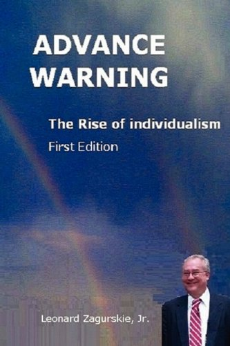Advance Warning, the Rise of Individualism 9780983392200