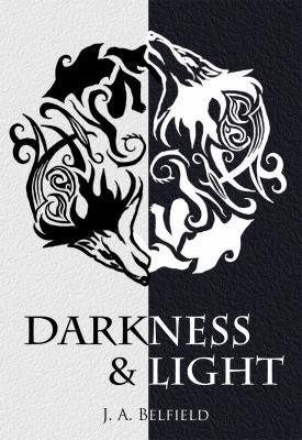 Darkness & Light 9780983405818