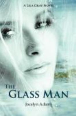 The Glass Man 9780983405825