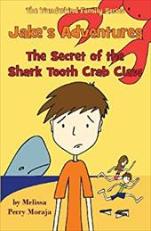 Jake's Adventures - The Secret of the Shark Tooth Crab Claw 20452987