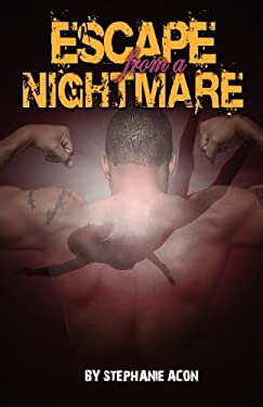 Escape from a Nightmare 9780983486022