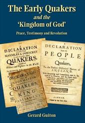 The Early Quakers and 'The Kingdom of God' 19222787