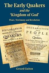 The Early Quakers and 'The Kingdom of God' 19222788