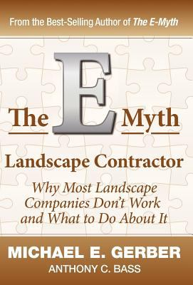 The E-Myth Landscape Contractor 9780983500179