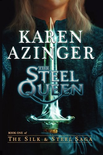The Steel Queen 9780983516002
