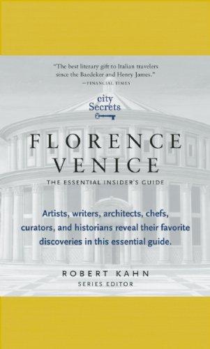 City Secrets: Florence, Venice: The Essential Insider's Guide 9780983540007