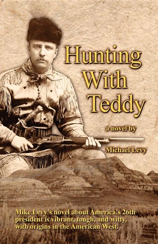 Hunting with Teddy 9780983544203