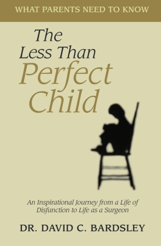 The Less Than Perfect Child 9780983544609