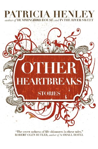 Other Heartbreaks: Stories 9780983547723