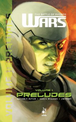 Wars: The Battle of Phobos (Vol.1) - Preludes 9780983548805