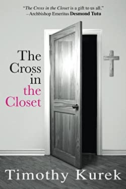 The Cross in the Closet 9780983567745