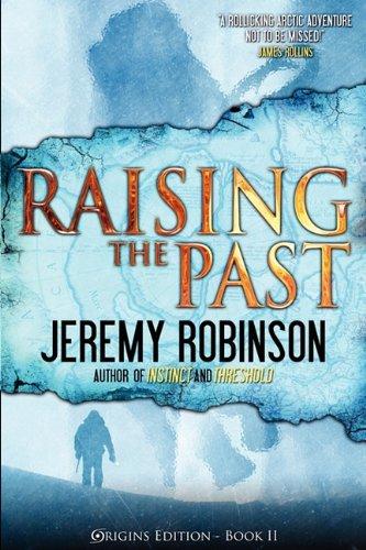 Raising the Past (Origins Edition) 9780983601746