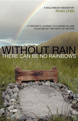 Without Rain There Can Be No Rainbows 9780983607328