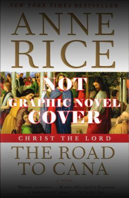 Christ the Lord: The Road to Cana - The Graphic Novel 9780983613145