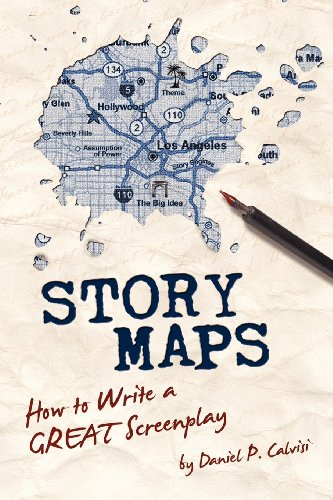 Story Maps: How to Write a Great Screenplay 9780983626602