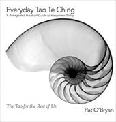Everyday Tao Te Ching: A Renegade's Practical Guide to Happiness Today 23111605