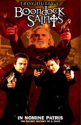 Boondock Saints, Volume 1: In Nomine Patris 9780983693703