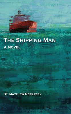 The Shipping Man 9780983716303