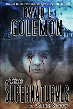 The Supernaturals: A Ghost Story 9780983735021