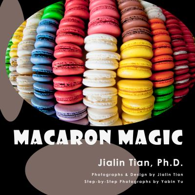 Macaron Magic 9780983776406