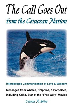 The Call Goes Out from the Cetacean Nation 9780983782612