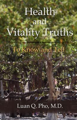 Health and Vitality Truths 9780983782797