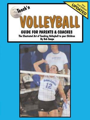 Teach'n Volleyball Guide for Parents 9780983807223