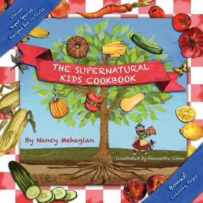 The Supernatural Kids Cookbook 11/11/11 Special Edition 9780983812029