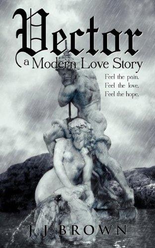 Vector a Modern Love Story 9780983821137