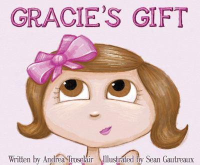 Gracie's Gift 9780983836704