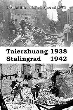 Taierzhuang 1938 - Stalingrad 1942 9780983843597