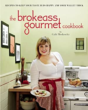 The Brokeass Gourmet Cookbook 9780983859512