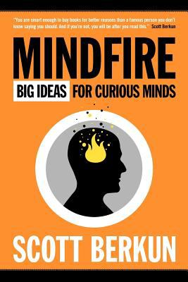 Mindfire: Big Ideas for Curious Minds 9780983873105