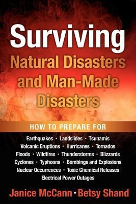 Surviving Natural Disasters and Man-Made Disasters 9780983888604