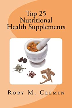 Top 25 Nutritional Health Supplements
