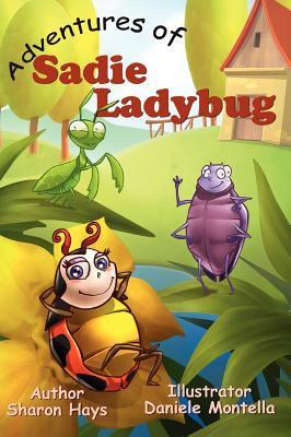 Adventures of Sadie Ladybug