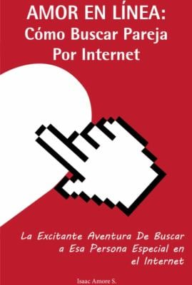 Amor En Linea - Como Buscar Pareja Por Internet 9780984049226