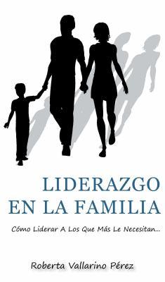Liderazgo En La Familia 9780984049240