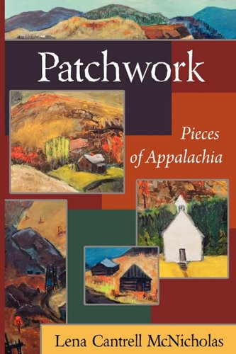 Patchwork: Pieces of Appalachia 9780984112869