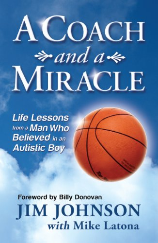 A Coach and a Miracle: Life Lessons from a Man Who Believed in an Autistic Boy 9780984131877